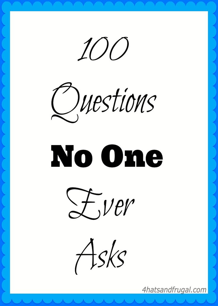 100 Questions No One Ever Asks tag; all questions are listed in this post. #YouTube