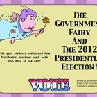 Help your students understand what the 2012 presidential election is all about with a little help from the Government Fairy herself! This unit in...: Election, School, Social, Grade, Government, Education, Studies, Science