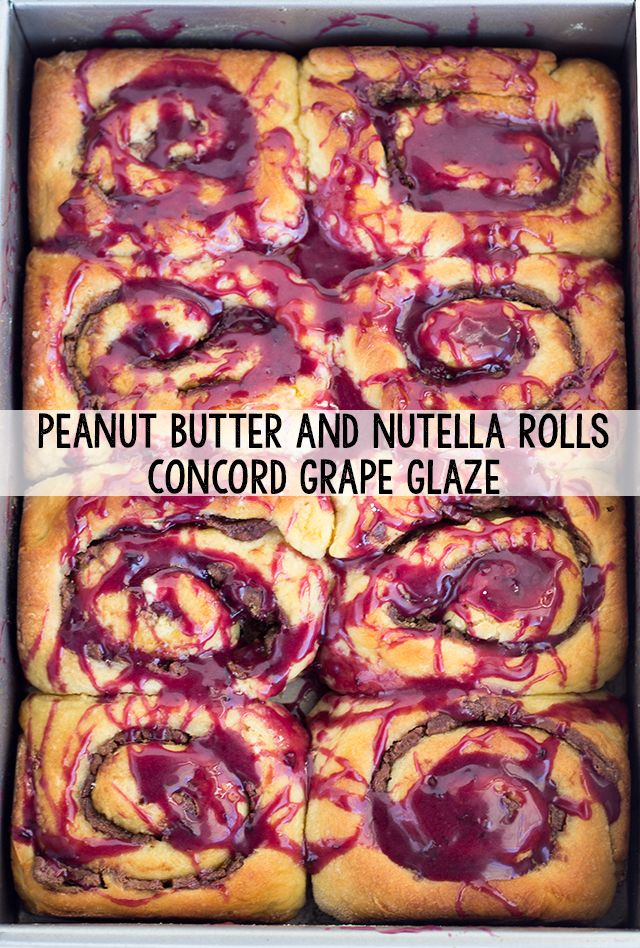 ... long time! Peanut Butter and Nutella Rolls with Concord Grape Glaze
