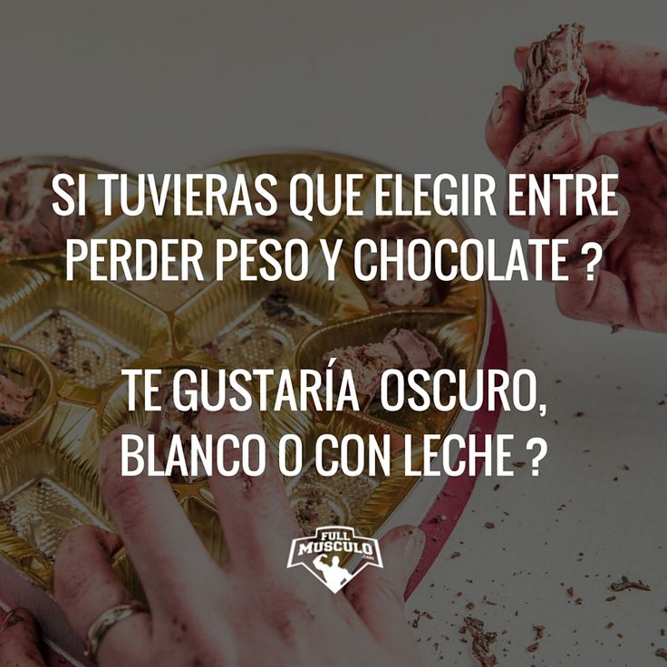 Y tu que tipo de chocolate elegirías ?? #fitness #joke