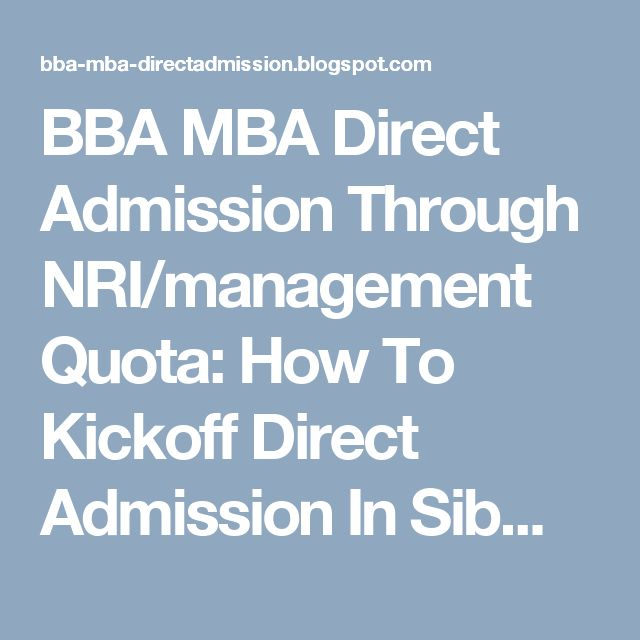 BBA MBA Direct Admission Through NRI/management Quota: How To Kickoff Direct Admission In Sibm Bangalore ...