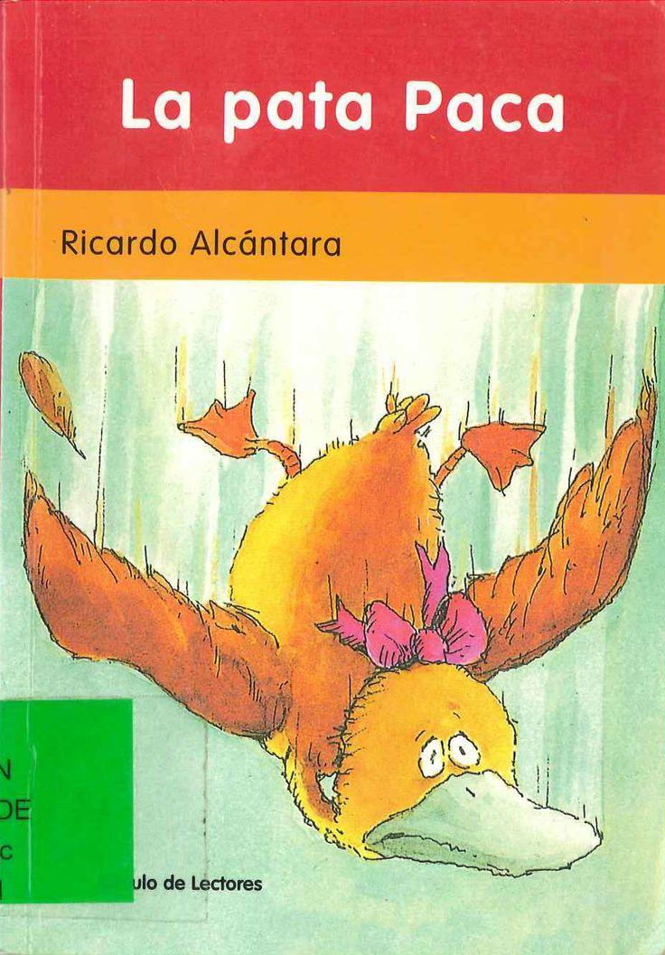La pata Paca de Ricardo Alcántara; ilustrado por José Mª Lavarello. Publicado por Círculo de Lectores, 2003.