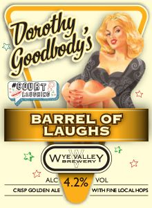 Dorothy Goodbody's Barrel of Laughs-May  Barrel of Laughs was first created for last year's #courtlaughing comedy festival, and was so popular that we're brewing it again! 4.2% ABV