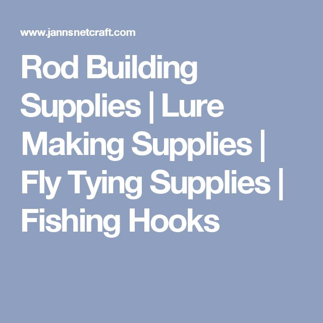 Rod Building Supplies | Lure Making Supplies | Fly Tying Supplies | Fishing Hooks