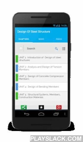 Design Of Steel Structures  Android App - playslack.com ,  Design of Steel Structures is an Important topic for CIVIL Engineering students. The App presents the subjects broken down into various subtopics for faster learning and quick Revisions. This App is a FREE handbook, which covers all the topics of Designing of Steel Structures. It covers more than 160 topics and topics are divided in 5 units.Each topic is complete with diagrams, equations and other forms of graphical representations…
