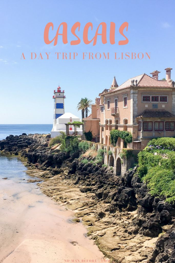 A Day Trip to Cascais | The perfect beach getaway, just a 40 minute train ride from Lisbon, Portugal