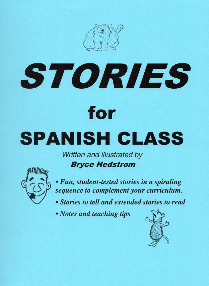 Stories for Spanish Class Book   Spanish - story telling