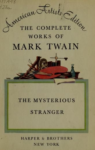 An analysis of mark twains the mysterious stranger