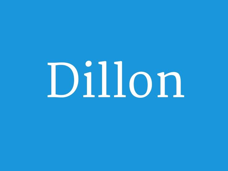 "Dillon – from the collection ""Huge List of Baby Boy's Names in Alphabetical Order"""