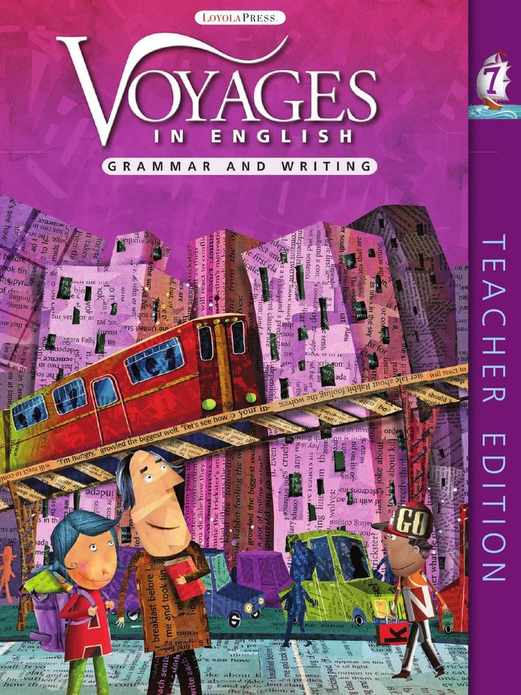 2011 Voyages in English Gr 7 TE (Excerpt)  The new 2011 edition of Voyages in English: Grammar and Writing for Grades 3-8 is the result of decades of research and practice by experts in the field of grammar and writing. Responding to the needs of teachers and students, this new edition provides ample opportunities for practice and review to ensure mastery and improved performance on standardized tests.
