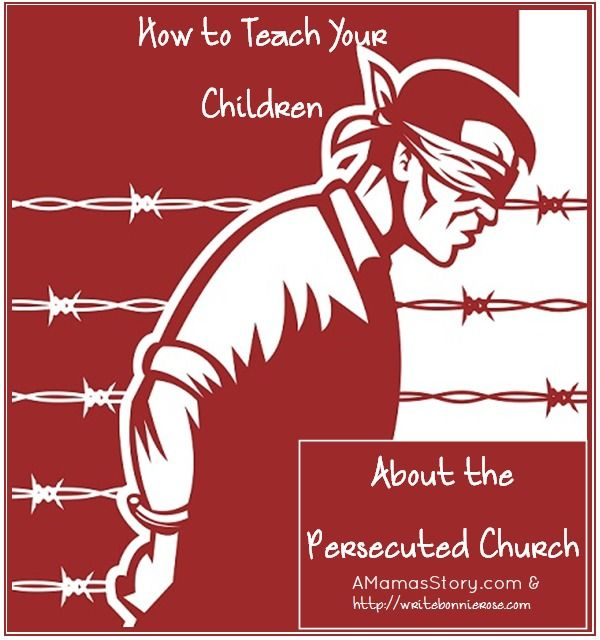 """How to Teach Your Children About the Persecuted Church: """"3. Help your child understand what the Bible says about persecution, both the causes for it and the never-ending hope that Jesus gives."""""""