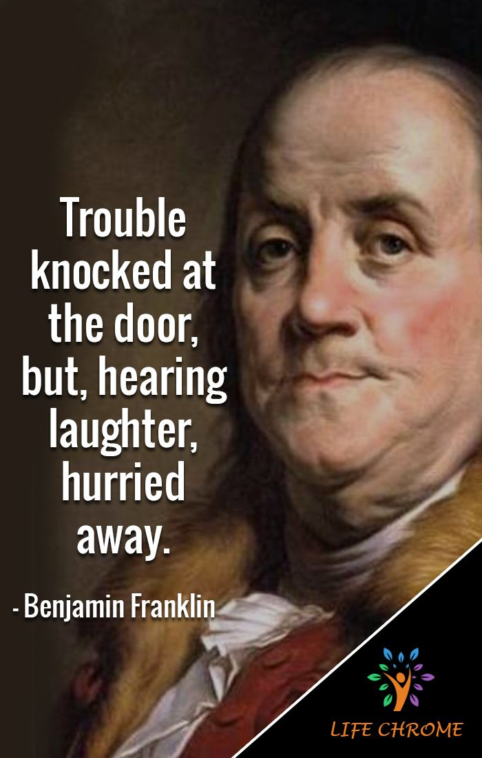 Funny Quotes You Don T Want To Miss Benjamin Franklin Quotes