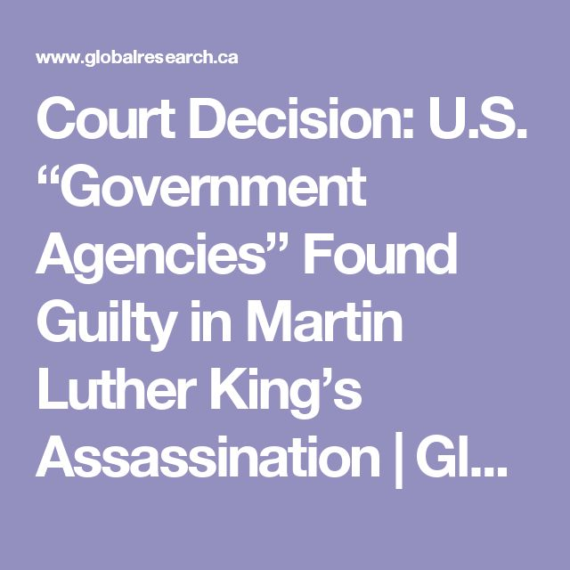 """Court Decision: U.S. """"Government Agencies"""" Found Guilty in Martin Luther King's Assassination 