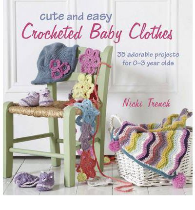 Keep your little one looking adorable and feeling comfortable with Cute and Easy Crocheted Baby Clothes. Using only the softest yarns, crochet expert Nicki Trench has created this striking collection of jackets, dresses, booties, hats and more that make the perfect gift for newborns and toddlers.
