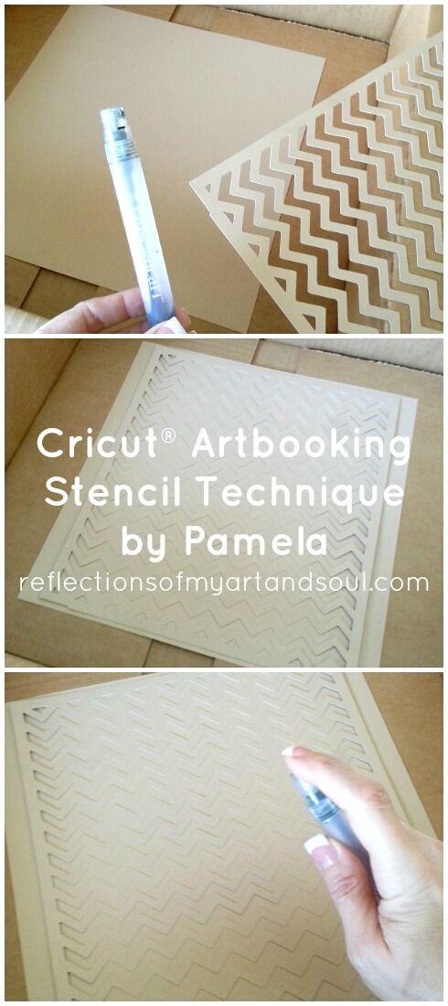 #Cricut Artbooking Stencil Technique by Pamela at www.reflectionsofmyartandsoul.com