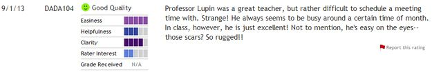 Muggles say Lupin really has mystery working for him. ;) | Community Post: Hottest Hogwarts Professors According To Muggles On ratemyprofessors.com