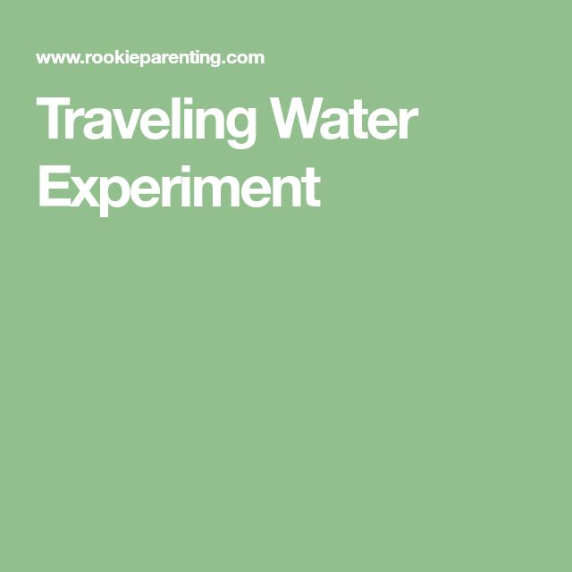 Traveling Water Experiment