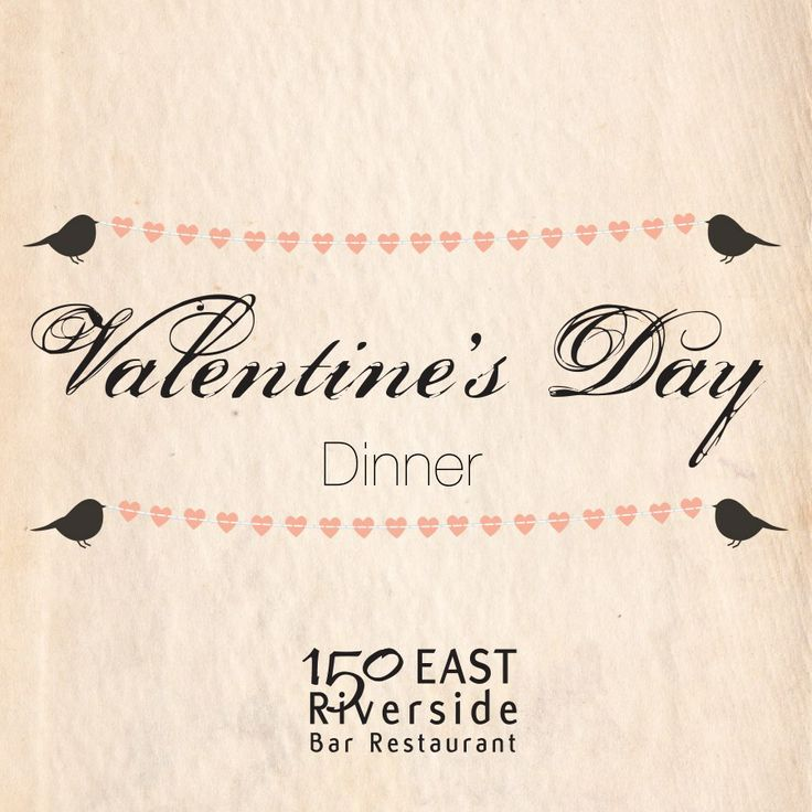 Valentine's Day by the river at 150 EAST Riverside Bar Restaurant, Perth, Western Australia