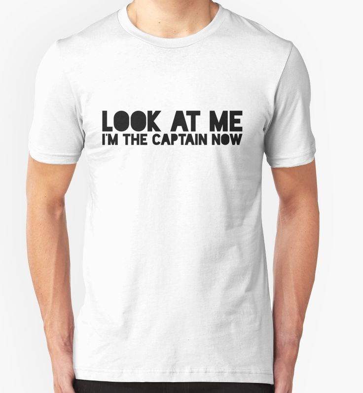 Look at me. I'm the captain now by nametaken