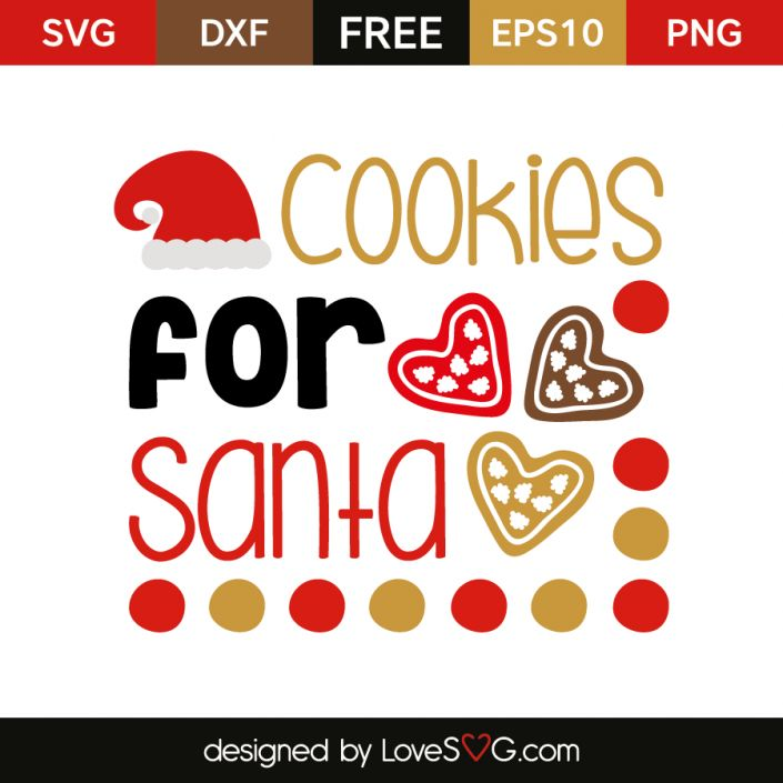 *** FREE SVG CUT FILE for Cricut, Silhouette and more *** Cookies for santa