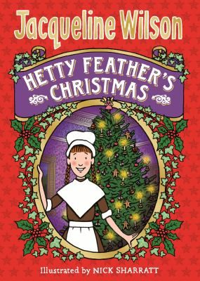 Hetty Feather's Christmas by Jacqueline Wilson - An unexpected gift leads to trouble for Hetty on Christmas Day at the Foundling Hospital, and the dreaded Matron Bottomly is delighted to have an excuse to exclude Hetty from the festive celebrations. Poor Hetty is distraught - but just when it seems that all is lost, a dear friend arrives to whisk her away for a Christmas unlike any other ...