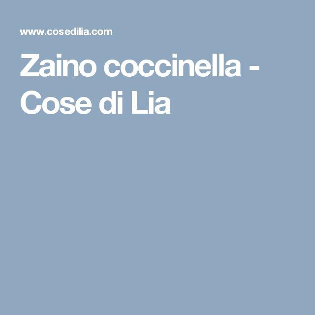 Zaino coccinella - Cose di Lia