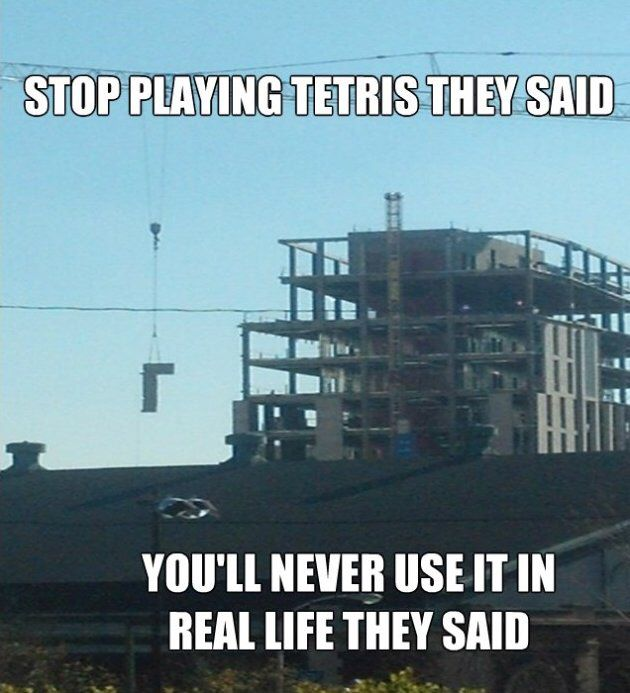Tetris construction- they said you'd never use those skills! #tradies #memes