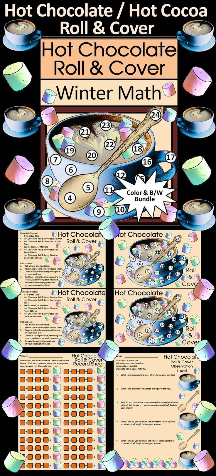 Hot Chocolate / Hot Cocoa Roll & Cover Winter Math Activity: Give your students a fun and festive way to practice addition in series in a hands-on way using 4 six-sided dice and seeds, beads, or other small items as counters. Hot Chocolate / Hot Cocoa Roll & Cover Winter Math Activity Includes: * Student Work Mat * Instruction Set * Student Record Sheet * Student Observation Sheet #Hot #Chocolate #Cocoa #Winter #Math #Dice #Activities #Teacherspayteachers