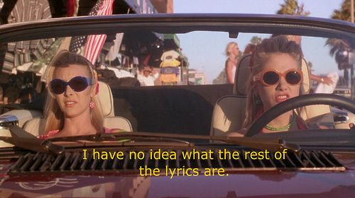 You sing in the car together regardless of whether you know the words. | 27 Ways You And Your Best Friend Are Romy And Michele
