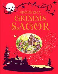 Bröderna Grimms sagor (inbunden)