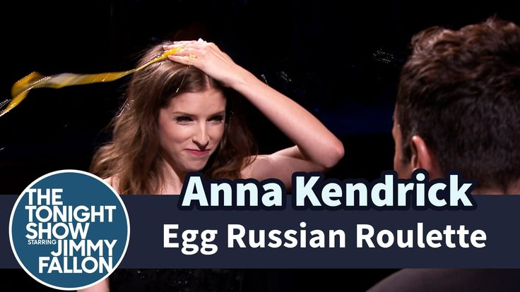 Egg Russian Roulette with Anna Kendrick