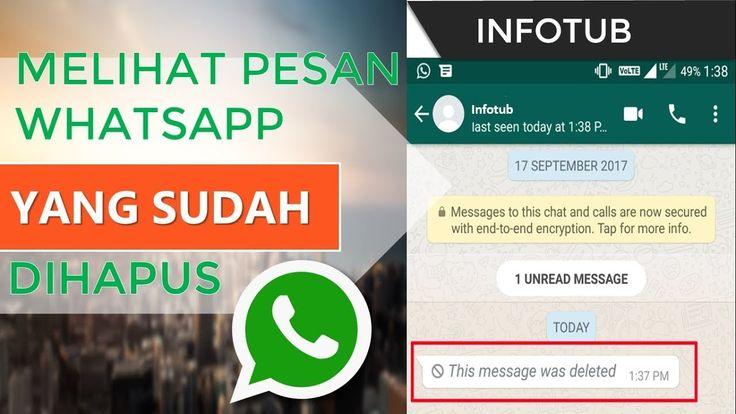 Cara Mudah Melihat Pesan Whatsapp Yang Dihapus Pengirim Secara Cepat