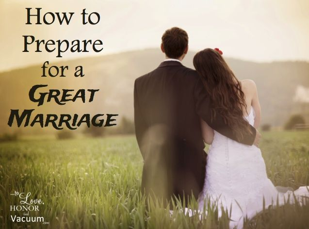 How to Prepare for Marriage: 6 steps to make sure you REALLY know the person you're marrying.