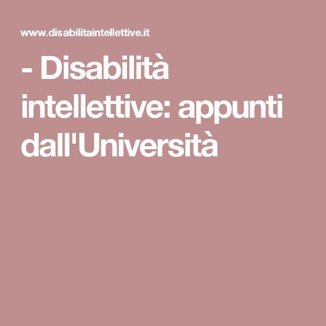 - Disabilità intellettive: appunti dall'Università