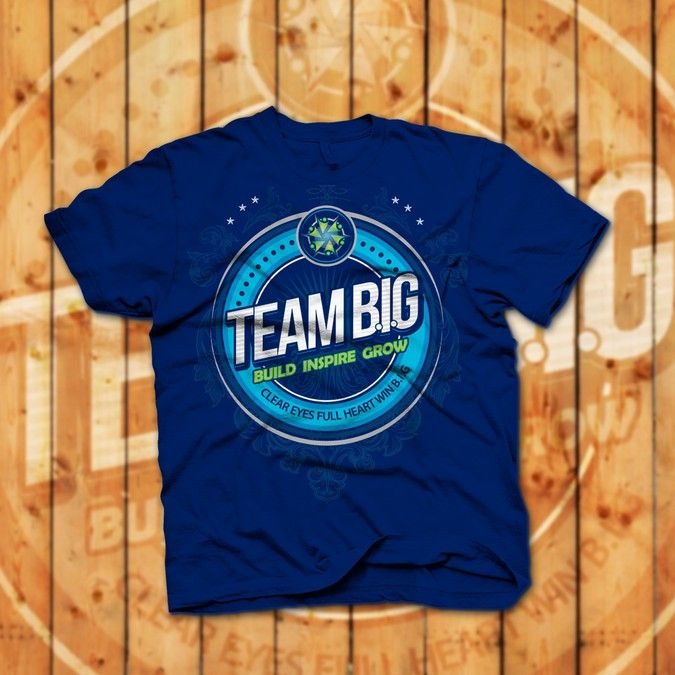 Team B.I.G. - Team T-Shirt Thousands of People will See by Alpha-Male