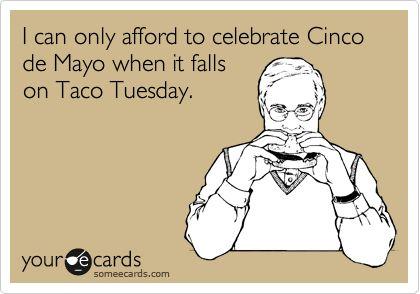 This guy's in luck! Happy Cinco De Mayo !!!