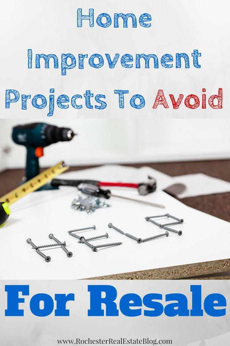 Home Improvement Projects To Avoid For Resale - http://rochesterrealestateblog.com/home-improvement-projects-avoid-resale/ via @KyleHiscockRE #realestate #homeimprovements #resale