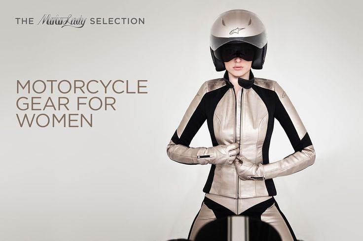 Pretty much want everything on this list! It's about time they starting producing better options for the ladies. - The sexiest, coolest gear for female riders