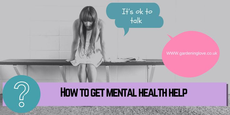 Mental health help. How to speak about your mental health. Where to find help and who should you talk to? Speaking out about, mental health, depression, anxiety and other mental health illnesses. End the stigma. It's ok to talk. http://www.gardeninglove.co.uk/mental-health-help/