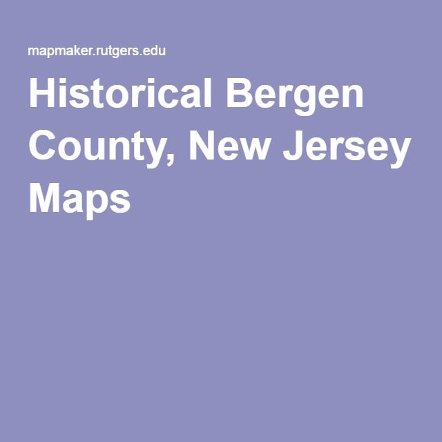 Historical Bergen County, New Jersey Maps