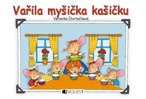 Vařila myšička kašičku   www.fragment.cz