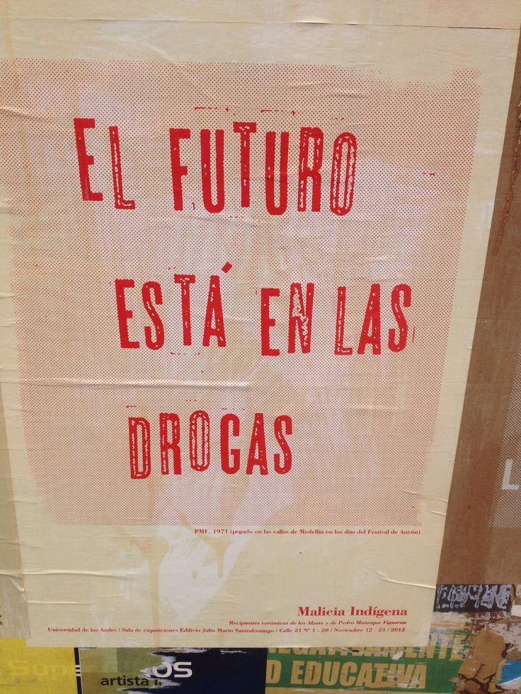 Carteles en la ciudad de Bogotá
