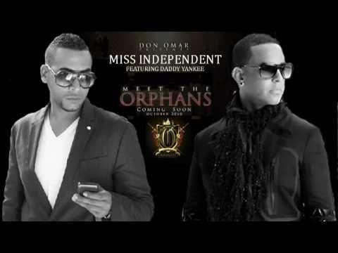 Don Omar Ft Daddy Yankee - Miss Independent LETRA REGGAETON 2010