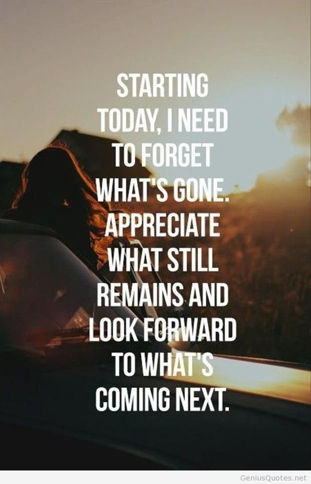New starting today to forget the past