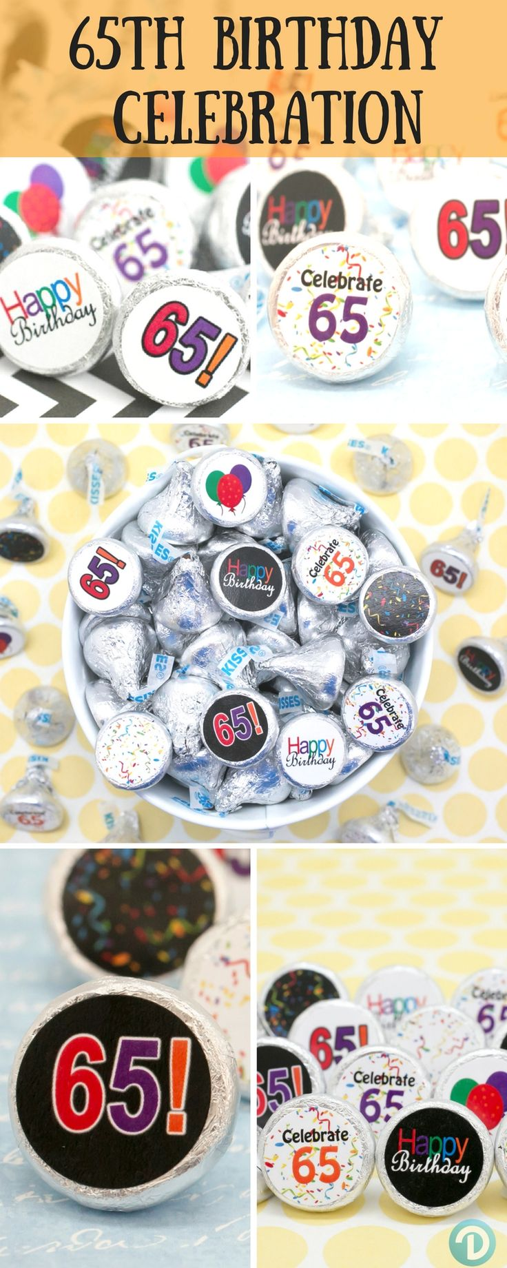 Celebrate turning 65!  Create cool and delicious party favors or table decorations everyone will love with our Happy 65th Birthday celebration stickers.   Simply peel and stick on Hershey Kisses.