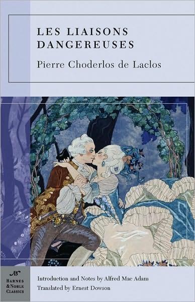 Les Liaisons Dangereuses (Barnes & Noble Classics Series) - Choderlos de Laclos
