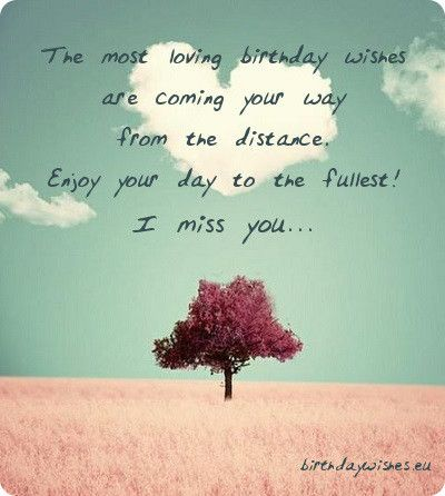 Happy Birthday for faraway: Misty...You are loved and missed everyday