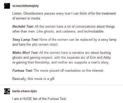 """How the new Ghostbusters movie passes all of the """"Feminist Tests"""" - including the Bechdel Test, the Sexy Lamp test, and the Furiosa test (pisses off manbabies on the internet)"""