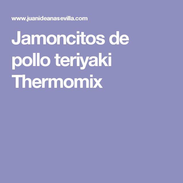 Jamoncitos de pollo teriyaki Thermomix