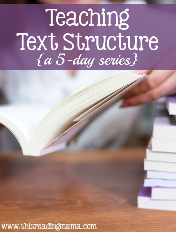5 Days of Teaching Text Structure to Readers ~ a 5-day series for fiction and nonfiction texts {with free printable packs}   This Reading Mama